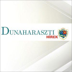 Dunaharaszti Hírek megjelenés @ Dunaharaszti