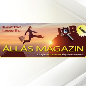 Ceglédi Állás Magazin megjelenés @ Cegléd és 20 km-es körzete